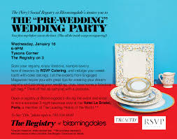 bloomies wedding registry event the pre wedding wedding party at bloomingdale s soco events