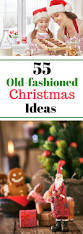 best 25 old fashioned christmas ideas on pinterest old