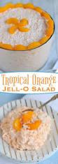 jello salad recipes for thanksgiving tropical orange jello salad mom on timeout