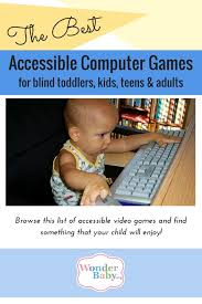Cd Player For Blind The Best Accessible Computer Games For Blind Kids Wonderbaby Org