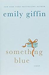 emily giffin something blue something blue reading guide book club discussion questions