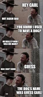 T Dog Memes - rick and carl long meme imgflip