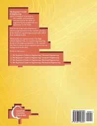 the beginner u0027s guide to engineering mechanical engineering