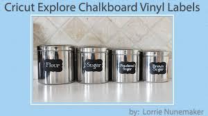 chalkboard vinyl canister label cricut explore youtube