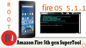 amazon fire 5th gen rooted on fire os 5 1 1 with supertool youtube