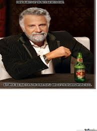 I Dont Always Meme - i don t always get it right by ultramarine meme center