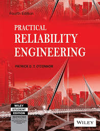 practical reliability engineering 4th ed patrick d t o u0027connor