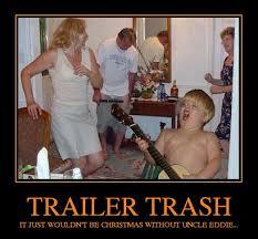 Trailer Trash Memes - trailer trash funmunch com