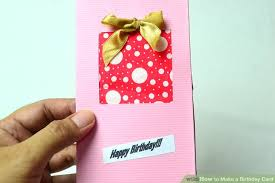 how to make birthday card 3 ways to make a birthday card wikihow