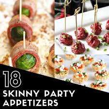 18 skinny appetizers for your holiday parties pizzazzerie