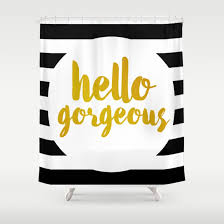 hello gorgeous 02 shower curtain by indulge my heart society6