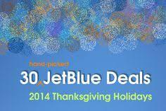 jetblue airways thanksgiving flight deals nov 2013 how do i