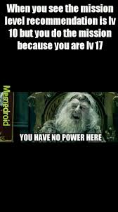 You Have No Power Meme - the best you have no power here memes memedroid