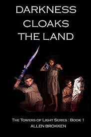books with light in the title darkness cloaks the land book 1 of the tower s of light series