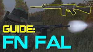 siege fn fn fal guide dayz standalone dayz tv