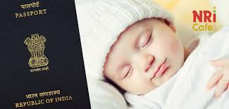 guide how to apply for newborn baby passport in india nricafe com