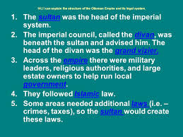 Ottoman Empire Laws Chapter 10 Lesson 5 The Ottoman Empire 14 I Can Explain The