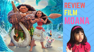 film moana bahasa indonesia full moana review with spoiler bahasa indonesia youtube