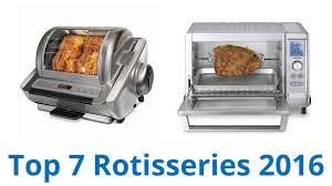 Best Rotisserie Toaster Oven 7 Best Rotisseries 2016 Youtube