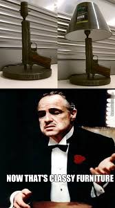 Classy Guy Meme - don vito corleone will give the furniture guy an offer he can t