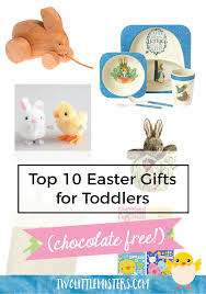easter gifts for toddlers top 10 easter gifts for toddlers chocolate free two