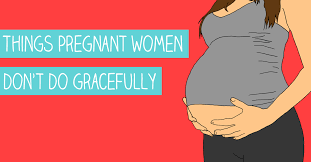 Pregnant Lady Meme - things pregnant women don t do gracefully hahas for hoohas