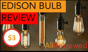 edison bulb product review 3 on aliexpress great quality