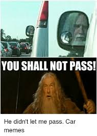 You Shall Not Pass Meme - 25 best memes about shall not pass shall not pass memes