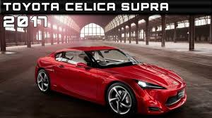 newest toyota celica 2017 toyota celica supra review rendered price specs release date