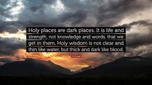 c s lewis quote holy places are places it is and