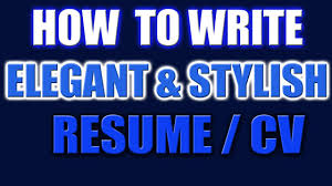 how to write a better resume how to write a stylish resume or cv in word elegant style cv how to write a stylish resume or cv in word elegant style cv 2016 youtube