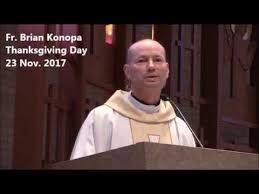 fr brian konopa s homily 2017 11 23 thanksgiving day