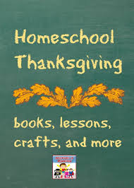 homeschool thanksgiving homeschool thanksgiving and thanksgiving