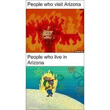 Arizona Memes - arizona spongebob squarepants know your meme