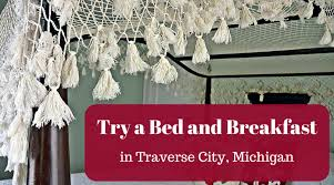Bed And Breakfast Traverse City Mi Michigan Archives Joy And Journey
