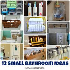 Small Bathroom Organization by 12 Small Bathroom Ideas Making Manzanita