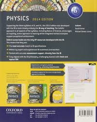 ib physics course book 2014 edition oxford ib diploma programme