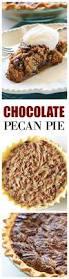 pecan pie thanksgiving chocolate pecan pie the who ate everything