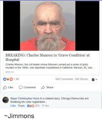 Charles Manson Meme - breaking charles manson in grave condition at hospital charles
