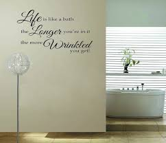 Sayings For The Bathroom Bathroom Sayings For Walls Home Design Home Design