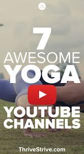 best 25 yoga youtube ideas on pinterest best yoga videos free