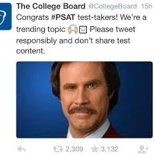 College Test Meme - social media pokes fun at the psat the oracle