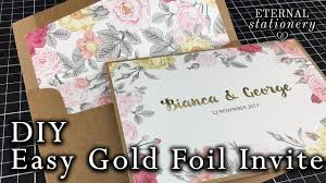 easy gold foiled invitation made at home diy wedding invitations