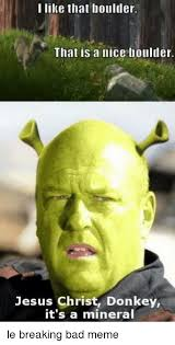 Bad Meme - breaking bad meme donkey mineral on bingememe
