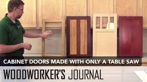 kitchen cabinet doors only how to make tongue groove cabinet doors with a table saw