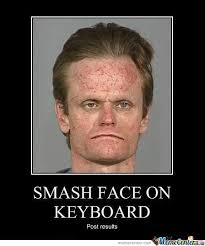 Meme Head - result of smashing head on keyboard by rattlecage meme center