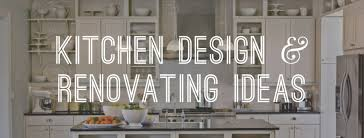 kitchen refurbishment ideas kitchen design and renovating ideas gentleman s gazette