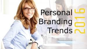 personal branding trends for 2016 part 1 are you ready to