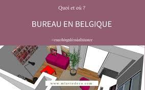 bureau belgique bureau en belgique mlaviedeco