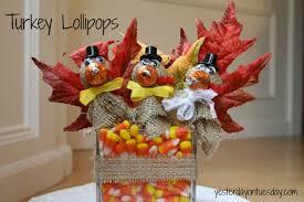 turkey lollipops yesterday on tuesday